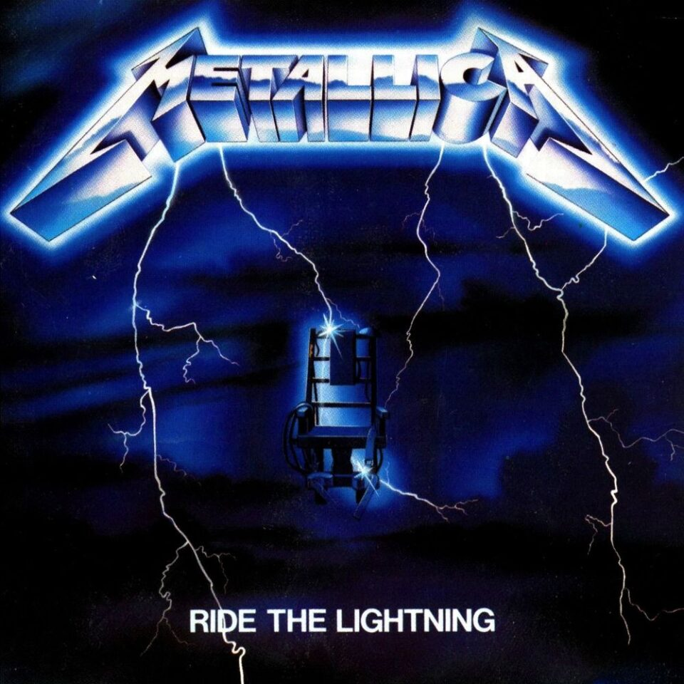Metallica - 'Ride The Lightning'.