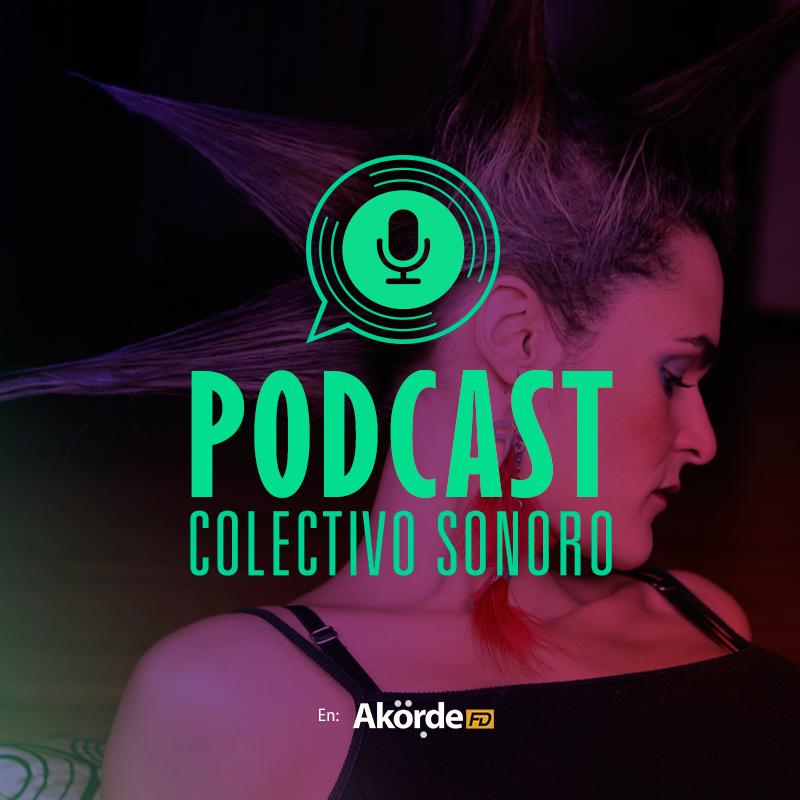 Los Podcast Colectivo Sonoro son un espacio para hablar de música, de la industria, los artistas y los entes y personajes que giran en torno a ella.